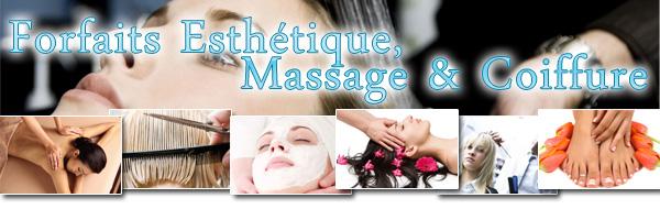 Forfaits Esthétique, Massage & Coiffure