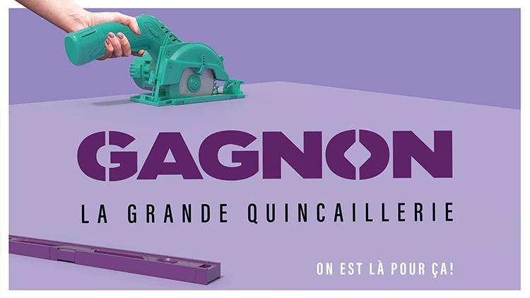 GAGNON - La Grande Quincaillerie